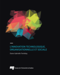 L'innovation technologique, organisationnelle et sociale