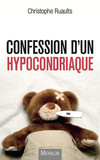 Confession d'un hypocondriaque