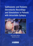 Subthalamic and Thalamic Stereotactic Recordings and Stimulations in Patients with Intractable Epilepsy