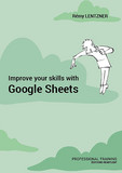 Improve your skills with Google Sheets