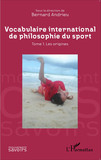 Vocabulaire international de philosophie du sport
