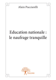 Education nationale : le naufrage tranquille