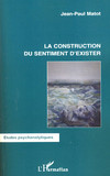 La construction du sentiment d'exister