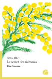 Atto 302 : Le secret des mimosas