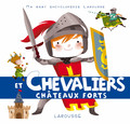 Chevaliers et chateaux forts