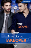 Top Down - Takeover - Épisode 2