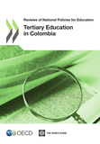 Reviews of National Policies for Education: Tertiary Education in Colombia 2012