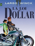 Largo Winch - Tome 14 - La loi du dollar