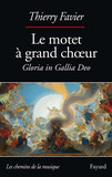 Le motet à grand choeur
