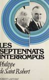 Les septennats interrompus