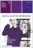 The fashion design process 3: Digital graphic expressions