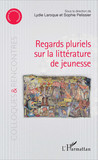 Regards pluriels sur la littérature de jeunesse