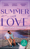 Summer Of Love: Once Upon A Wedding