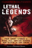 Mammoth Books presents Lethal Legends