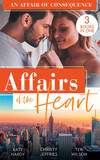 Affairs Of The Heart: An Affair Of Consequence