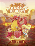 Monster Délices - tome 2 - Un coeur d'or