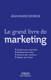 Le grand livre du marketing