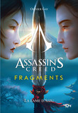 Assassin's Creed - Fragments - La Lame d'Aizu - Roman young adult officiel - Ubisoft - Dès 14 ans
