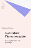 Naturaliser l'intentionnalité