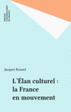 L'Élan culturel : la France en mouvement