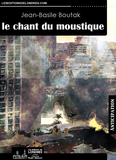 Le chant du moustique