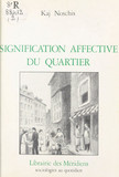 Signification affective du quartier