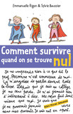 Comment survivre quand on se trouve nul