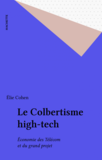 Le Colbertisme high-tech