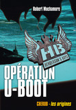 Henderson's Boys (Tome 4) - Opération U-Boot