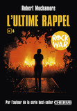 Rock War (Tome 4)  - L'ultime rappel