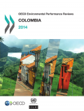 OECD Environmental Performance Reviews: Colombia 2014