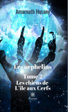 Les orphelins - Tome 2