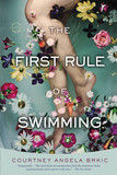 The First Rule of Swimming