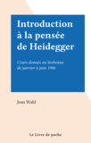 Introduction à la pensée de Heidegger