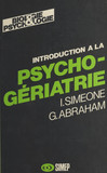 Introduction à la psycho-gériatrie