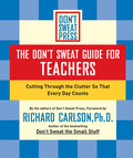 The Don't Sweat Guide for Teachers