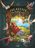 The Keeper of the Little Folk - Volume 1 - The Fairy Balm
