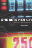 She Bets Her Life