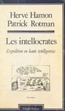 Les Intellocrates : Expédition en haute intelligentsia