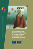 Guidelines of the Committee of Ministers of the Council of Europe on child-friendly justice (Polish version)