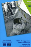1989 - Young people and social change after the fall of the Berlin Wall