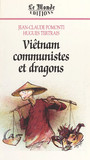 Viêt-Nam, communistes et dragons