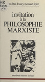 Invitation à la philosophie marxiste