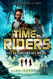 Time Riders - Tome 7