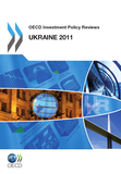 OECD Investment Policy Reviews: Ukraine 2011