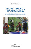 Industrialiser, mode d'emploi