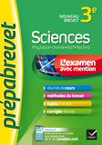 Sciences 3e (Physique-chimie, SVT, Techno) - Prépabrevet L'examen avec mention