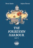 The Forbidden Harbour - Volume 1