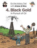 On the History Trail with Ariane & Nino 4. Black Gold