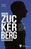 Mark Zuckerberg - La biographie